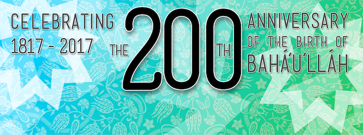 200th anniversary of birth of Baha'u'llah